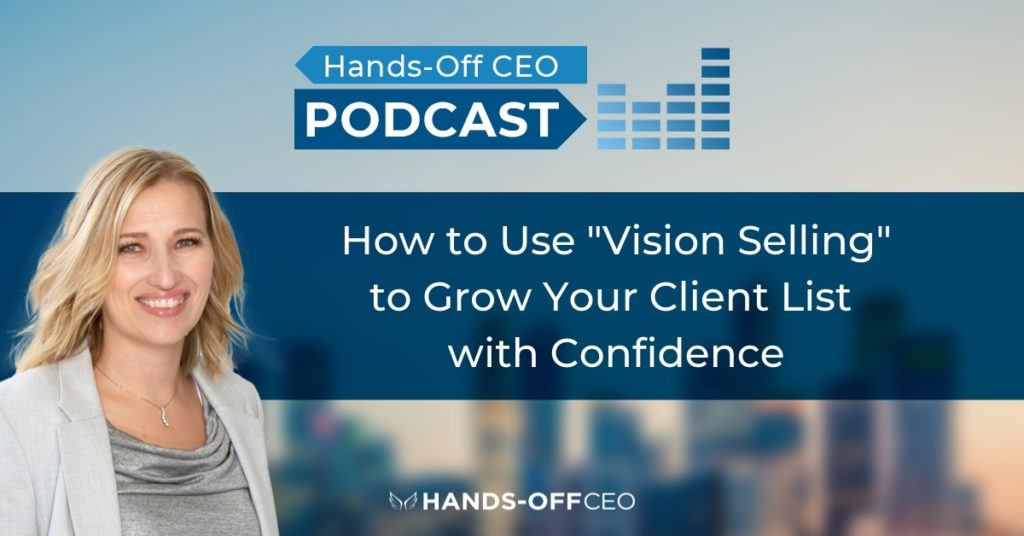 Vision-Selling-to-grow-your-client-list